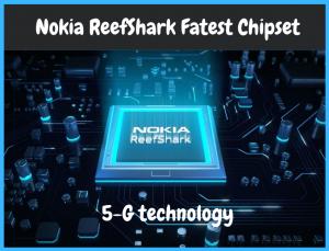 nokia reefshark chipset